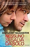 Nessuno si salva da solo (Scrittori italiani e stranieri) (Italian Edition)