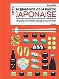 Le grand livre de la cuisine japonaise...