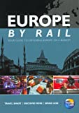 Europe by Rail (Independent Traveller's Guides) (Independent Traveller's Guides)