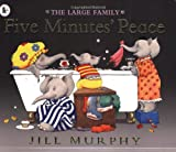 Jill Murphy Five Minutes' Peace (Large Family)