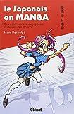 Japonais en manga (le) - Cours élémentaires Vol.1