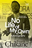 img - for No Life of My Own: An Autobiography book / textbook / text book