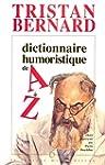 Dictionnaire humoristique de A � Z