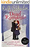 Dead Romantic (English Edition)