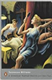 Image of A Streetcar Named Desire and Other Plays (Penguin Modern Classics)
