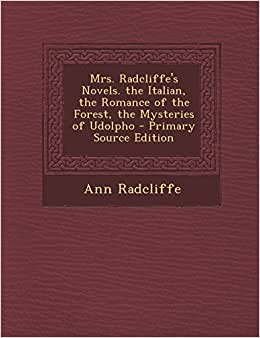 a review of ann radcliffes the italian Focuses on analysis of austen's novel northanger abbey and compares it with   ann radcliffe, jane austen, gothic novel, eighteenth century, nineteenth century   with the italian, whose villain is also a monk, to show how the novel of terror .