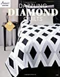 Dazzling Diamond Quilts (Annies Quilting)