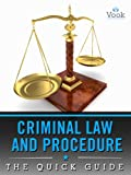 img - for Criminal Law and Procedure: The Quick Guide book / textbook / text book