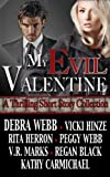 My Evil Valentine (A Collection of Thrilling Short Stories)