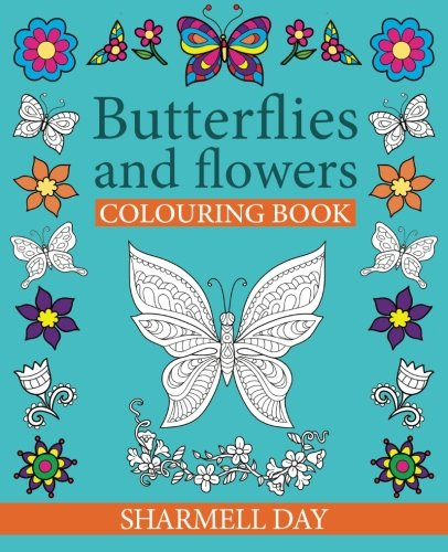 Butterflies and Flowers: Colouring Book