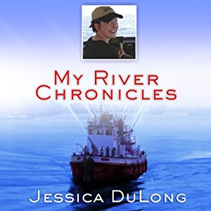 My River Chronicles: Rediscovering America on the Hudson | [Jessica DuLong]