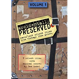 Accidentally Preserved: Volume 1