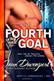 Fourth and Goal: Seattle Lumberjacks Series, Book 1