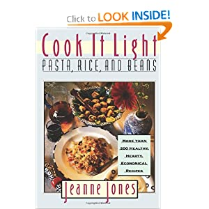 Cook It Light: Pasta, Rice, and Beans Jeanne Jones