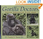 Gorilla Doctors:Saving Endangered Great Apes (Scientists in the Field Series)