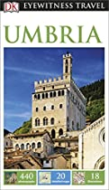 DK Eyewitness Travel Guide: Umbria (Eyewitness Travel Guides)