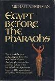 Egypt Before the Pharoahs