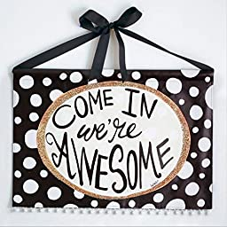 Lisa Frost Come In We\'re Awesome Wall Banner