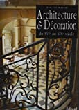 echange, troc Jean Luc Massot - L'art de restaurer en Provence 2. Architecture et Décoration du XVI au XIX sièle.