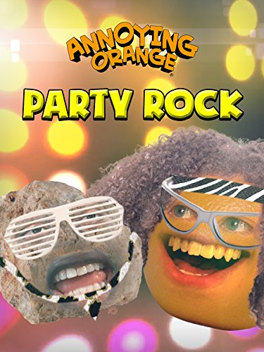 Annoying Orange - Party Rock