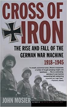 the rise and fall of the machine The rise and fall of the german war machine 1918-1945 cross of iron is as well written and powerful as mosier's previous books, but much better researched and with fewer unsupported allegations or assumptions.