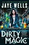 Dirty Magic (Prospero's War)