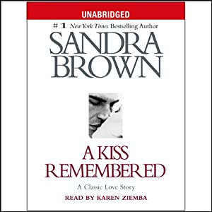 A Kiss Remembered | [Sandra Brown]