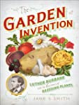 The Garden of Invention: Luther Burba...