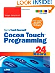 Sams Teach Yourself Cocoa Touch Progr...