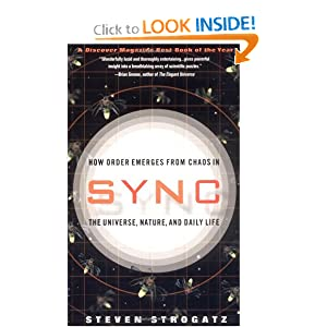 Sync: How Order Emerges From Chaos In the Universe, Nature, and Daily Life - Steven H. Strogatz