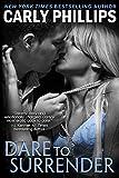 Dare to Surrender (Dare to Love Book 3) (English Edition)