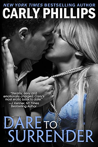 Dare to Surrender (Dare to Love Book 3)