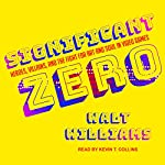 Significant Zero: Heroes, Villains, and the Fight for Art and Soul in Video Games   Walt Williams