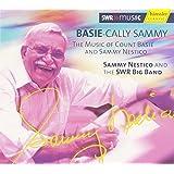 Basie Cally Sammy: Music of Count Basie & Sammy