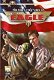 img - for The New Adventures of The Eagle (Volume 1) book / textbook / text book