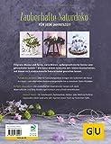 Image de Dekoideen mit Naturmaterial: 50 Ideen rund ums Jahr einfach selbstgemacht (GU Kreativ Spezial)