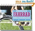 Der perfekte Fahrradmechaniker: Wartu...