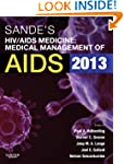 Sande's HIV/AIDS Medicine: Medical Ma...