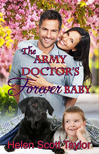 Helen Scott Taylor - The Army Doctor's Forever Baby (Army Doctor's Baby Series Prequel) (English Edition)