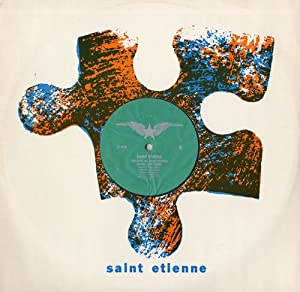 St Etienne / Only Love Can Break Your Heart