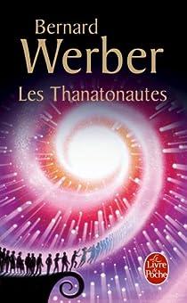 Les Thanatonautes par Bernard Werber