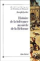 Histoire de la tolérance au siècle de la Réforme