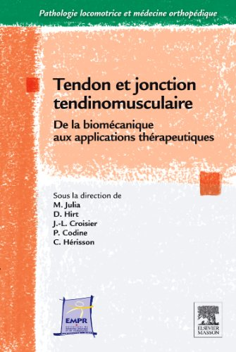 Tendon et jonction tendinomusculaire (French Edition)