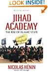Jihad Academy: The Rise of Islamic State