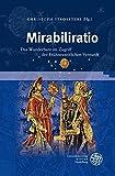img - for Mirabiliratio: Das Wunderbare im Zugriff der Fr|hneuzeitlichen Vernunft (Beihefte Zum Euphorion) book / textbook / text book