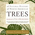 A Natural History of North American Trees | Donald Culross Peattie