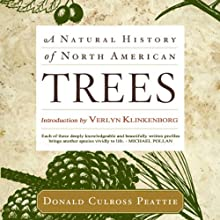A Natural History of North American Trees (       UNABRIDGED) by Donald Culross Peattie Narrated by Kevin Stillwell