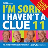 I'm Sorry I Haven't a Clue 11 (BBC Radio Collection): v. 11