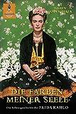 Image de Die Farben meiner Seele: Die Lebensgeschichte der Frida Kahlo (Gulliver)