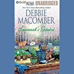 Susannah's Garden (       UNABRIDGED) by Debbie Macomber Narrated by Laural Merlington